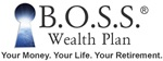 B.O.S.S Wealth Plan Retirement and Wealth Experts