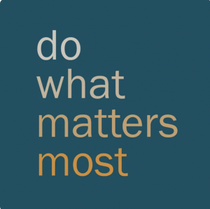 Do What Matters Most Podcast