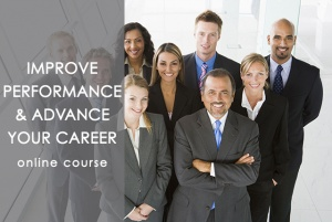 Improve performance and advance your career