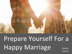 How to prepare for a happy marriage