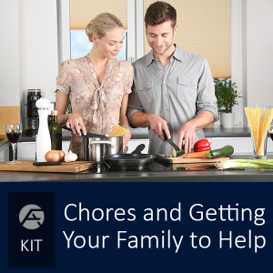 Chores and Getting Your Family to Help© - Group of courses for specific topics