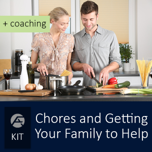 Chores and Getting Your Family to Help + Coaching - Certified FirstAnswers.com Marriage Relationship , Parenting, and Professional Performance Coaching - Group of courses for specific topics