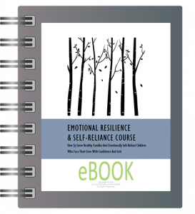 Emotional Resilience & Self-Reliance Workbook [downloadable pdf] - Parenting