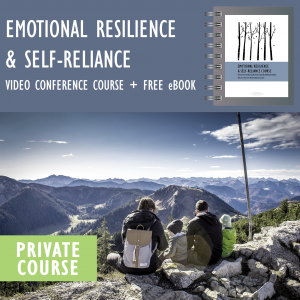 Emotional Resilience & Self Reliance Course [12-week private video conference course with a coach + free ebook] - Parenting